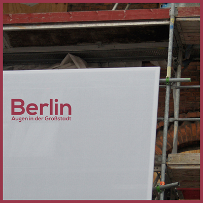 Berlin, Augen in der Großstadt