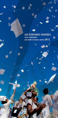 Voeux Ecritures croisées 2012 ©Patrick Bédrines