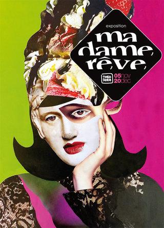 """MON EXPOSITION DE COLLAGES """" Madame rêve"""""""