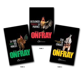 DESIGN GRAPHIQUE / D.A. pour Michel ONFRAY : TRILOGIE PRESIDENTIELLE