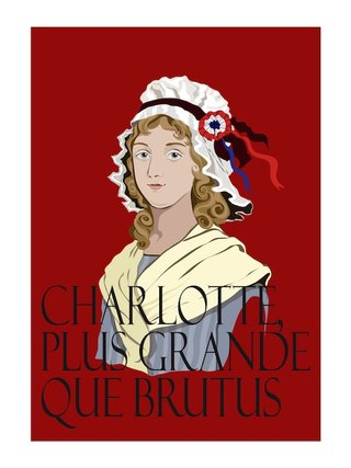 Les Girondines / Charlotte CORDAY