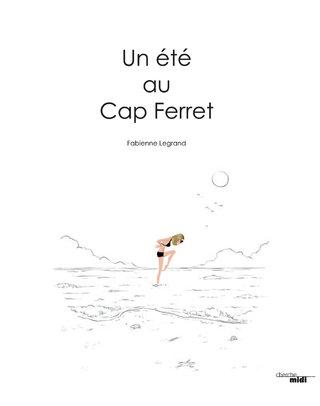 """""""Un été au Cap Ferret"""""""