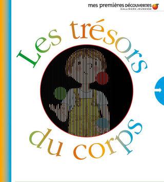 Les trésors du corps, Edition Gallimard, RENTRÉE 2013.