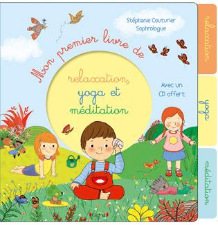 mon premier livre yoga/relax/medit