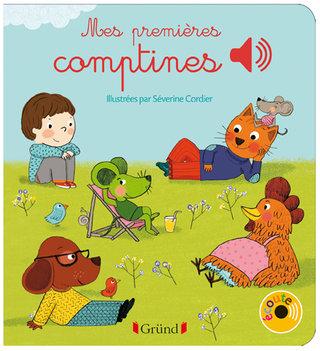 Mes premières comptines, Editions GRUND, juin 2013